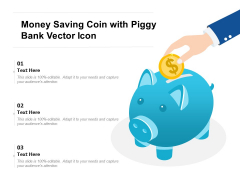 Money Saving Coin With Piggy Bank Vector Icon Ppt PowerPoint Presentation Gallery Layouts PDF