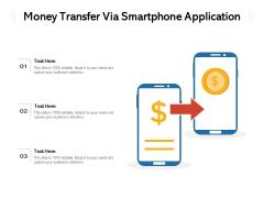 Money Transfer Via Smartphone Application Ppt PowerPoint Presentation File Picture PDF