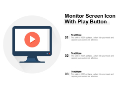 Monitor Screen Icon With Play Button Ppt PowerPoint Presentation Professional Objects PDF