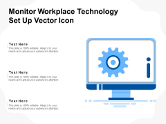 Monitor Workplace Technology Set Up Vector Icon Ppt PowerPoint Presentation File Introduction PDF