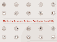 Monitoring Computer Software Application Icons Slide Ppt PowerPoint Presentation Styles Background Images PDF