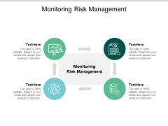 Monitoring Risk Management Ppt PowerPoint Presentation Icon Diagrams Cpb