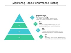 Monitoring Tools Performance Testing Ppt PowerPoint Presentation Visual Aids Pictures Cpb Pdf