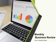 Monthly Business Review Ppt PowerPoint Presentation Complete Deck With Slides