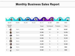 Monthly Business Sales Report Ppt PowerPoint Presentation Portfolio Visuals PDF