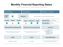 Monthly Financial Reporting Status Ppt PowerPoint Presentation Infographics Diagrams PDF