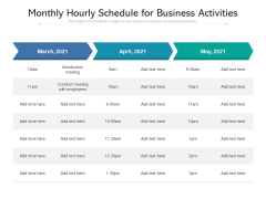 Monthly Hourly Schedule For Business Activities Ppt PowerPoint Presentation File Professional PDF