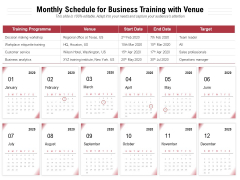 Monthly Schedule For Business Training With Venue Ppt PowerPoint Presentation Styles Images PDF