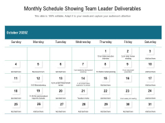 Monthly Schedule Showing Team Leader Deliverables Ppt PowerPoint Presentation Show Templates PDF