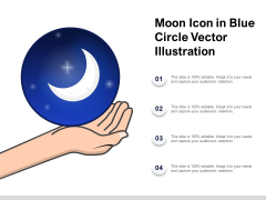 Moon Icon In Blue Circle Vector Illustration Ppt PowerPoint Presentation Inspiration Outline
