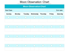 Moon Observation Chart Ppt PowerPoint Presentation File Graphics Tutorials PDF