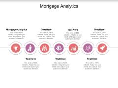 Mortgage Analytics Ppt PowerPoint Presentation Ideas Design Ideas Cpb Pdf