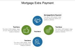Mortgage Extra Payment Ppt PowerPoint Presentation Infographics Topics Cpb Pdf
