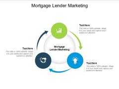 Mortgage Lender Marketing Ppt PowerPoint Presentation Styles Master Slide Cpb