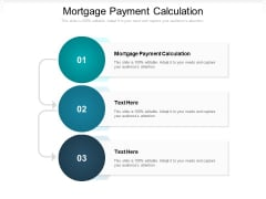 Mortgage Payment Calculation Ppt PowerPoint Presentation Ideas Picture Cpb Pdf