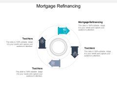 Mortgage Refinancing Ppt PowerPoint Presentation Inspiration Summary Cpb