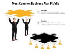 Most Common Business Plan Pitfalls Ppt PowerPoint Presentation Outline Deck PDF