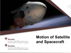 Motion Of Satellite And Spacecraft Ppt PowerPoint Presentation File Example PDF
