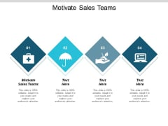 Motivate Sales Teams Ppt PowerPoint Presentation Slides Skills Cpb