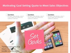 Motivating Goal Setting Quote To Meet Sales Objectives Ppt PowerPoint Presentation Icon Templates PDF