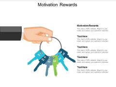 Motivation Rewards Ppt Powerpoint Presentation Infographic Template Aids Cpb