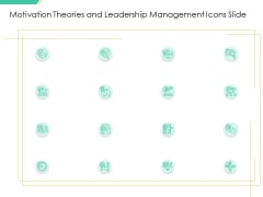 Motivation Theories And Leadership Management Icons Slide Rules PDF