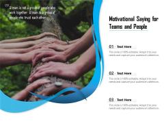 Motivational Saying For Teams And People Ppt PowerPoint Presentation Infographic Template File Formats PDF