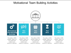 Motivational Team Building Activities Ppt PowerPoint Presentation Infographic Template Icons Cpb