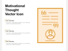 Motivational Thought Vector Icon Ppt PowerPoint Presentation Icon Graphic Tips PDF
