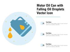 Motor Oil Can With Falling Oil Droplets Vector Icon Ppt PowerPoint Presentation Gallery Topics PDF