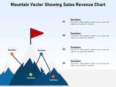 Mountain Vector Showing Sales Revenue Chart Ppt PowerPoint Presentation Icon Rules PDF