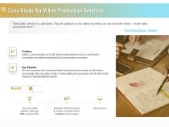 Movie Making Solutions Case Study For Video Production Services Ppt Infographic Template Slideshow PDF