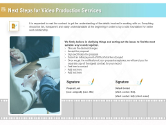 Movie Making Solutions Next Steps For Video Production Services Ppt Gallery Format PDF