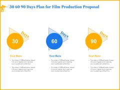 Movie Production Proposal Template 30 60 90 Days Plan For Film Production Proposal Formats PDF