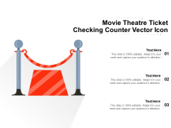Movie Theatre Ticket Checking Counter Vector Icon Ppt PowerPoint Presentation File Aids PDF