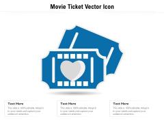 Movie Ticket Vector Icon Ppt PowerPoint Presentation Gallery Layout Ideas PDF