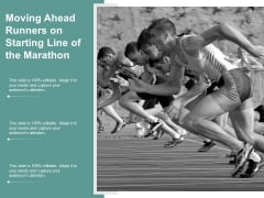 Moving Ahead Runners On Starting Line Of The Marathon Ppt PowerPoint Presentation Ideas Infographics