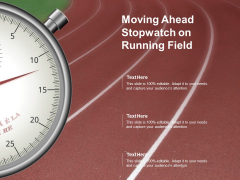 Moving Ahead Stopwatch On Running Field Ppt PowerPoint Presentation Outline Design Templates