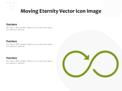 Moving Eternity Vector Icon Image Ppt PowerPoint Presentation Icon Styles PDF