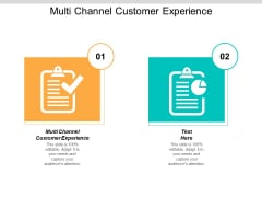 Multi Channel Customer Experience Ppt Powerpoint Presentation Model Graphics Design Cpb