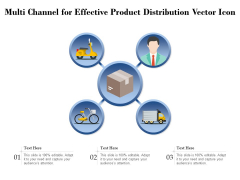 Multi Channel For Effective Product Distribution Vector Icon Ppt PowerPoint Presentation Outline Information PDF