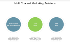 Multi Channel Marketing Solutions Ppt PowerPoint Presentation Infographic Template Design Inspiration Cpb