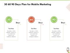 Multi Channel Online Commerce 30 60 90 Days Plan For Mobile Marketing Ppt Summary Slide Portrait
