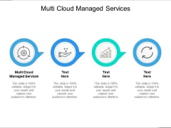 Multi Cloud Managed Services Ppt PowerPoint Presentation Inspiration Example Topics Cpb