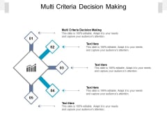 Multi Criteria Decision Making Ppt PowerPoint Presentation Infographics Format Cpb Pdf