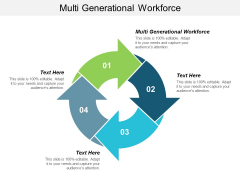 Multi Generational Workforce Ppt Powerpoint Presentation Icon Layout Ideas Cpb