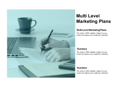 Multi Level Marketing Plans Ppt PowerPoint Presentation Ideas Design Ideas Cpb