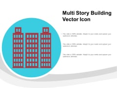 Multi Story Building Vector Icon Ppt PowerPoint Presentation Inspiration Design Templates PDF