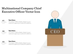Multinational Company Chief Executive Officer Vector Icon Ppt PowerPoint Presentation Summary Format PDF
