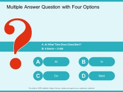 Multiple Answer Question With Four Options Ppt Powerpoint Presentation Infographics Examples